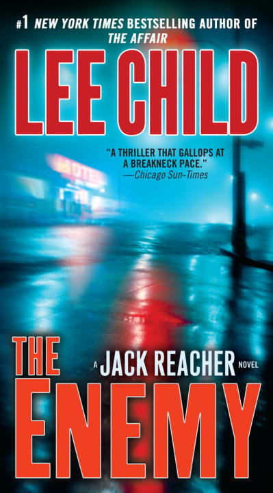 The Enemy By: Lee Child
