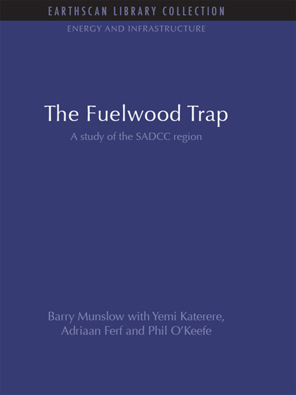 The Fuelwood Trap A study of the SADCC region