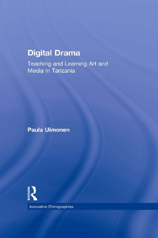 Digital Drama Teaching and Learning Art and Media in Tanzania