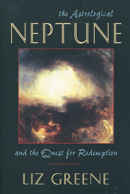 The Astrological Neptune and the Quest for Redemption By: Liz Greene
