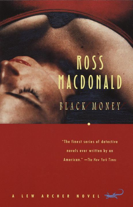 Black Money By: Ross Macdonald
