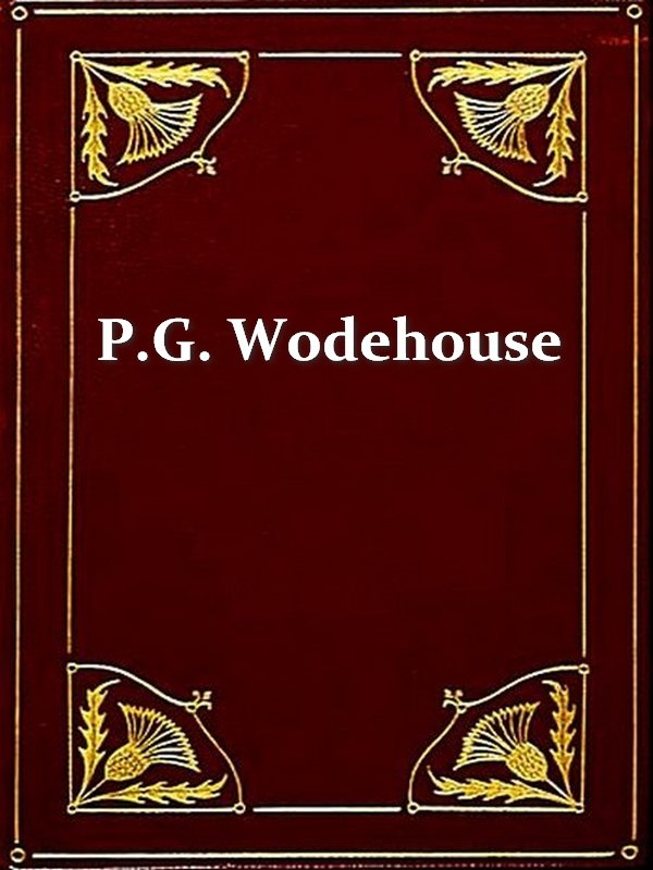 Three P. G. WODEHOUSE Classics, Volume 8