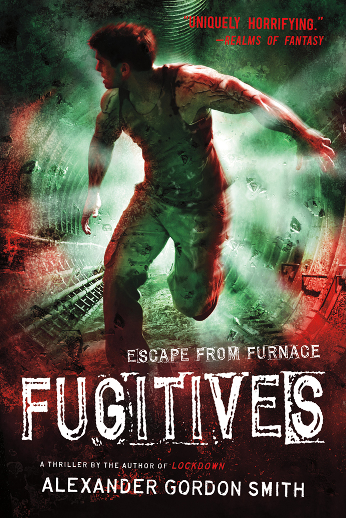 Fugitives By: Alexander Gordon Smith