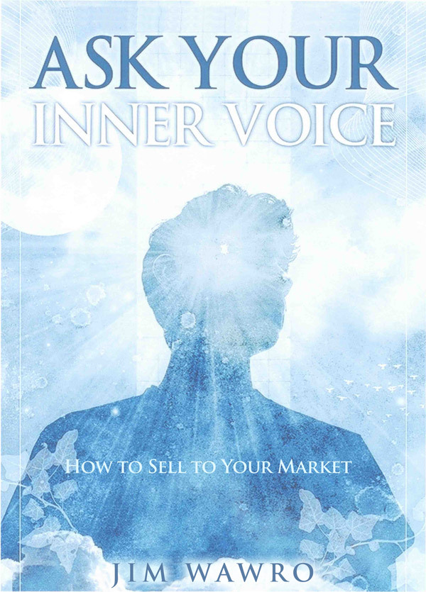 Ask Your Inner Voice How to Sell to Your Market