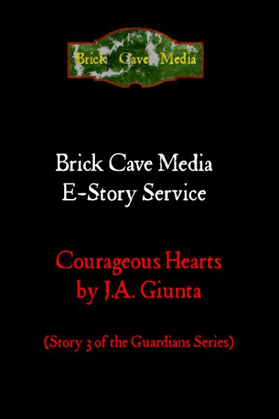 Corageous Hearts By: J.A. Giunta