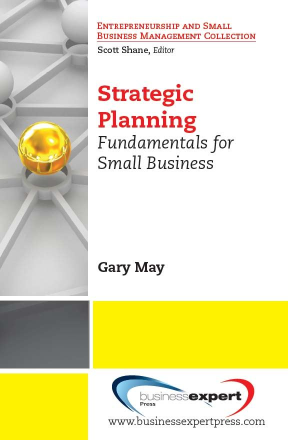 Strategic Planning By: Gary May