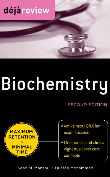 Deja Review Biochemistry, Second Edition By:  Hussan Mohammed,Saad Manzoul