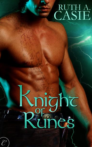 Knight of Runes By: Ruth A. Casie