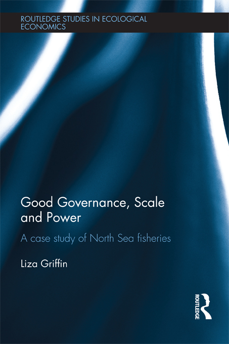 Good Governance,  Scale and Power: A Case Study of North Sea Fisheries A Case Study of North Sea Fisheries