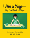 I Am A Yogimy First Book Of Yoga