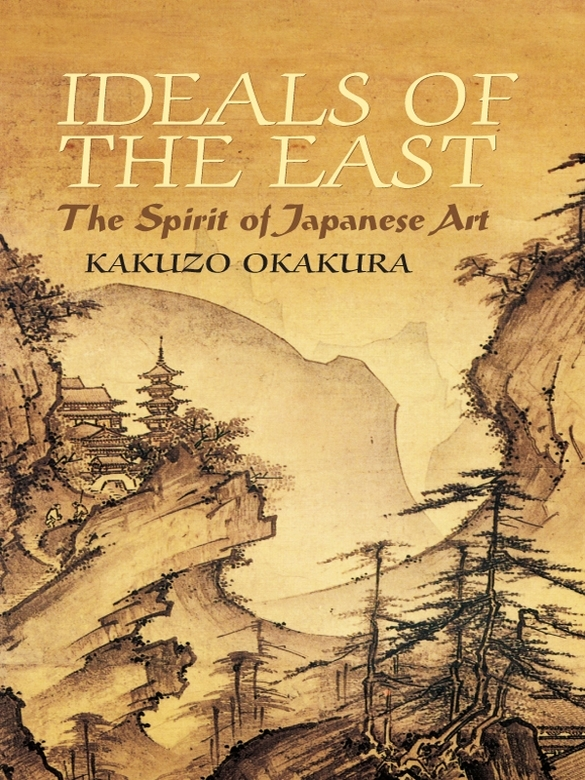 Ideals of the East: The Spirit of Japanese Art