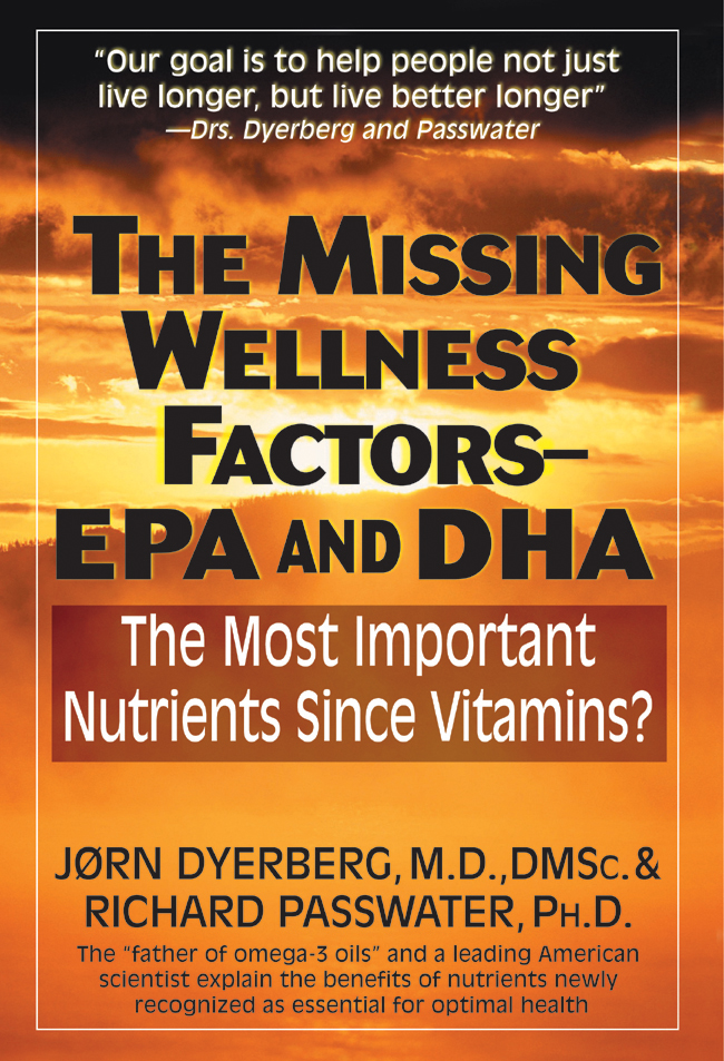The Missing Wellness Factors: EPA & DHA