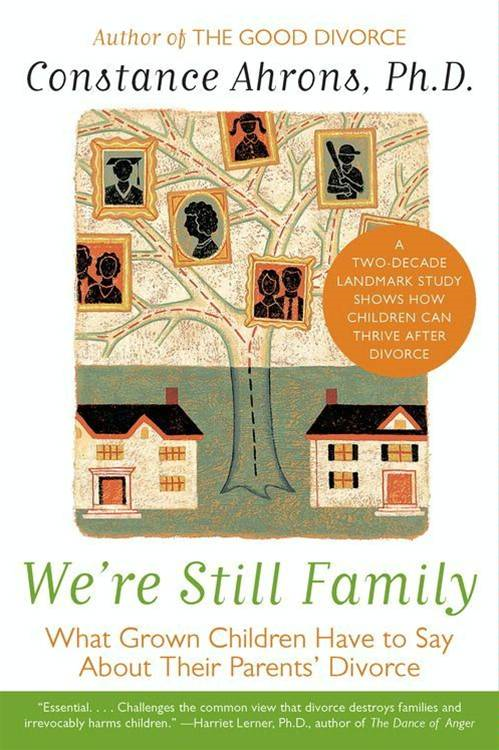 We're Still Family By: Constance Ahrons