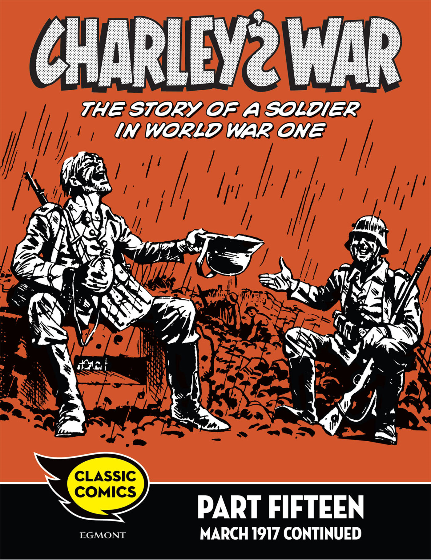 Charley's War Comic Part Fifteen: March 1917 continued