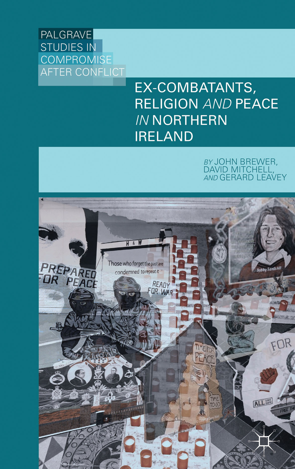 Ex-Combatants,  Religion,  and Peace in Northern Ireland The Role of Religion in Transitional Justice