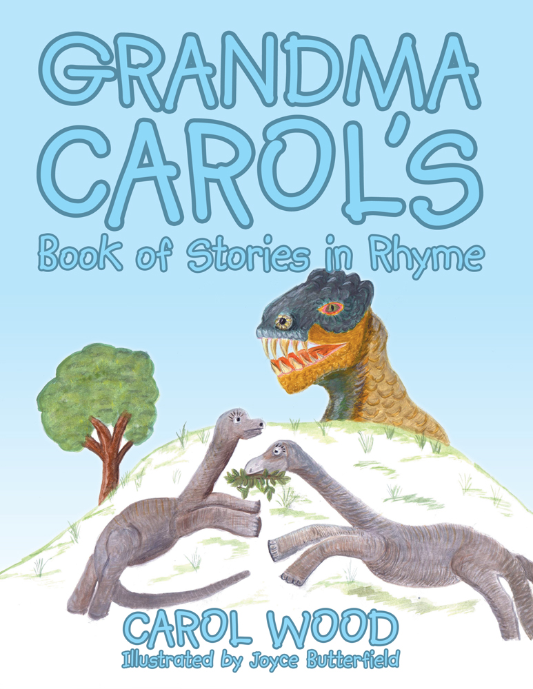 Grandma Carol's Book of Stories in Rhyme