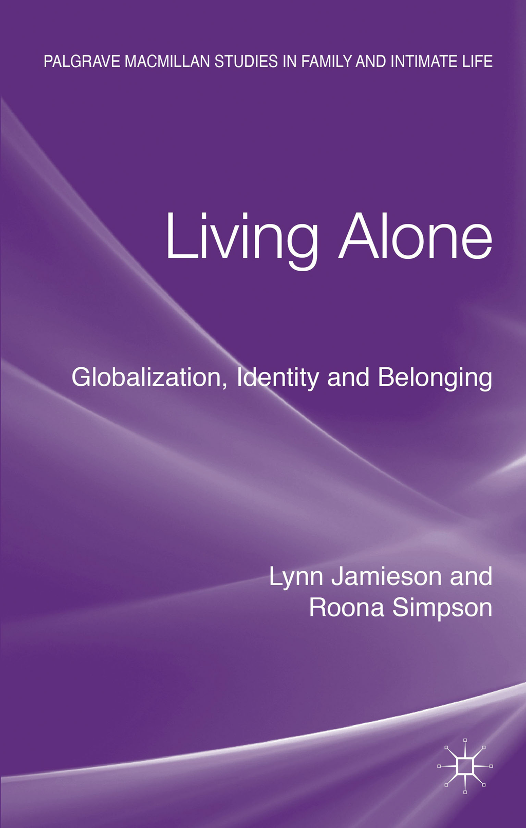 Living Alone Globalization,  Identity and Belonging