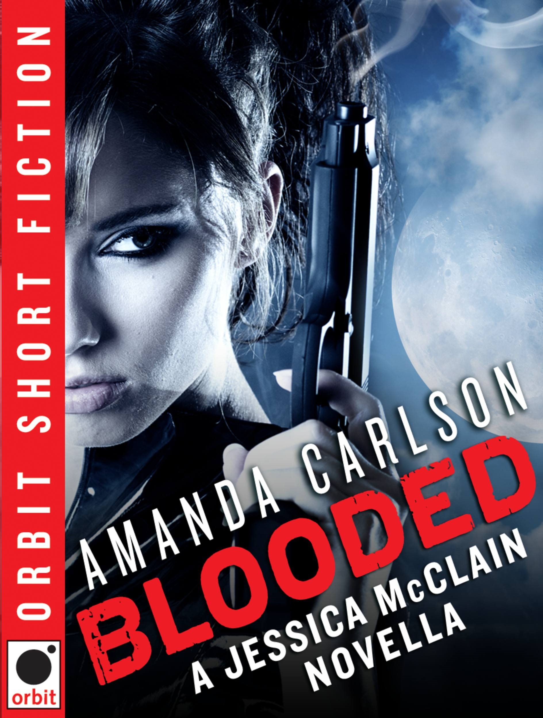 Blooded By: Amanda Carlson