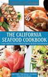 The California Seafood Cookbook: