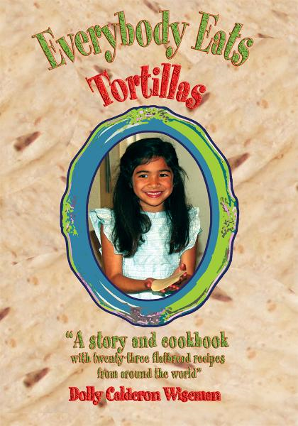 Everybody Eats Tortillas