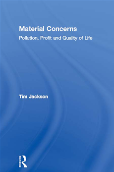 Material Concerns Pollution, Profit and Quality of Life
