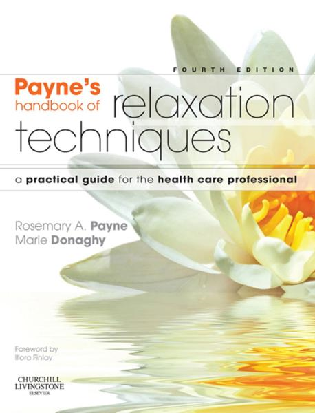 Relaxation Techniques A Practical Handbook for the Health Care Professional