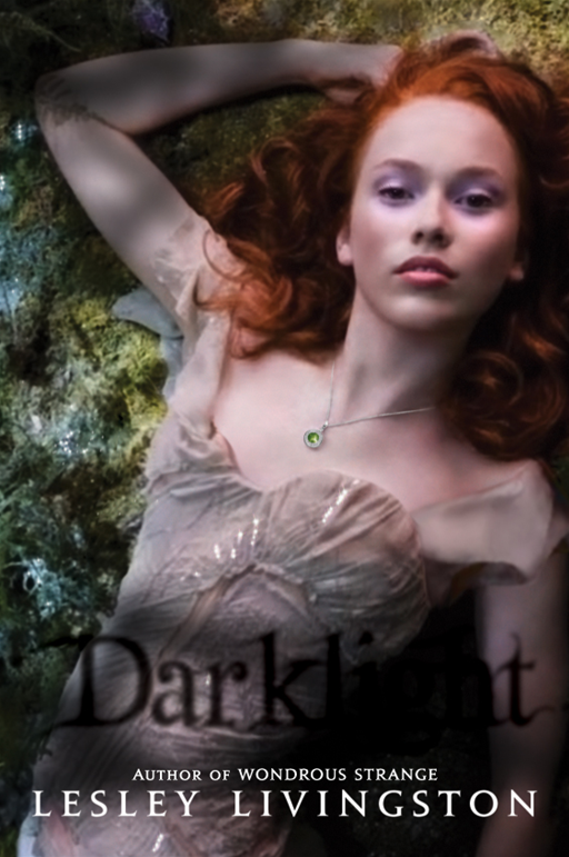 Darklight By: Lesley Livingston