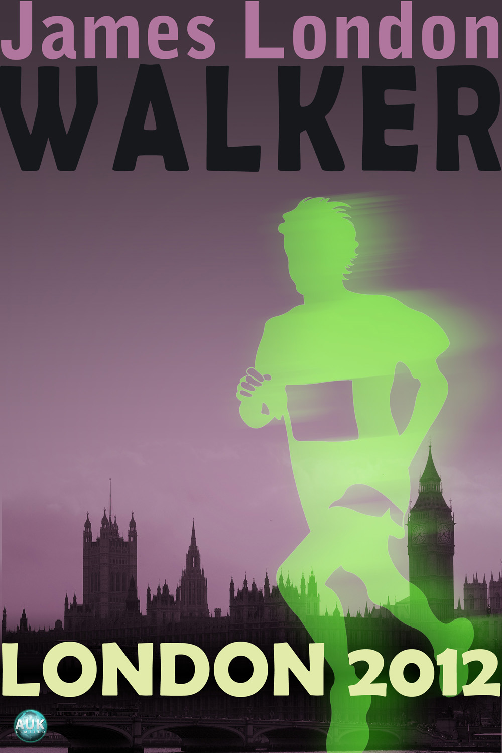 Walker: London 2012 By: James London