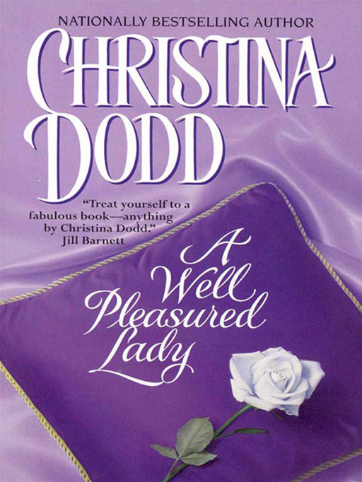 A Well Pleasured Lady By: Christina Dodd