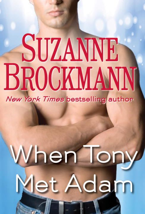 When Tony Met Adam (Short Story) By: Suzanne Brockmann