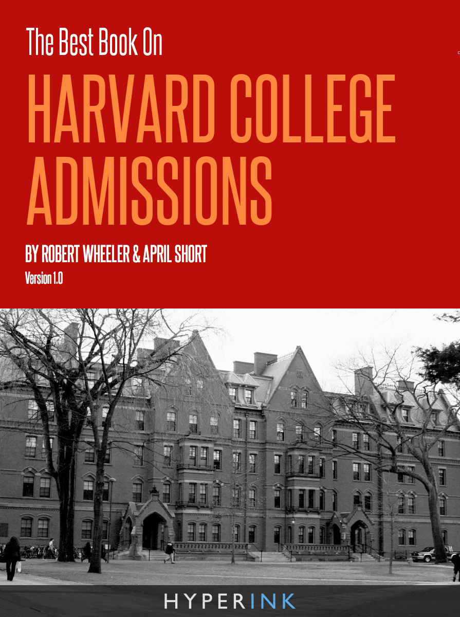 The Best Book on Harvard College Admissions