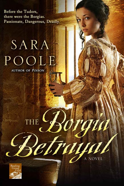 The Borgia Betrayal By: Sara Poole