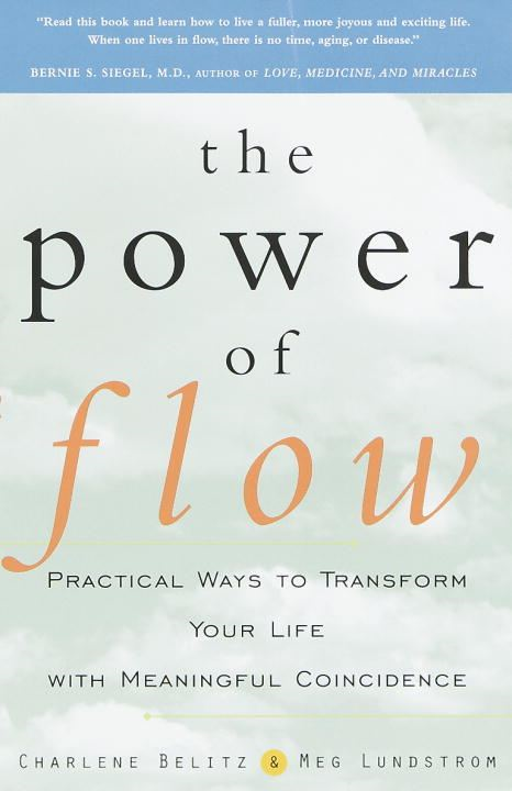 The Power of Flow By: Charlene Belitz,Meg Lundstrom