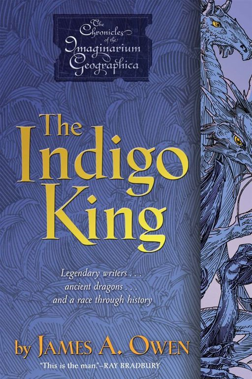 The Indigo King By: James A. Owen