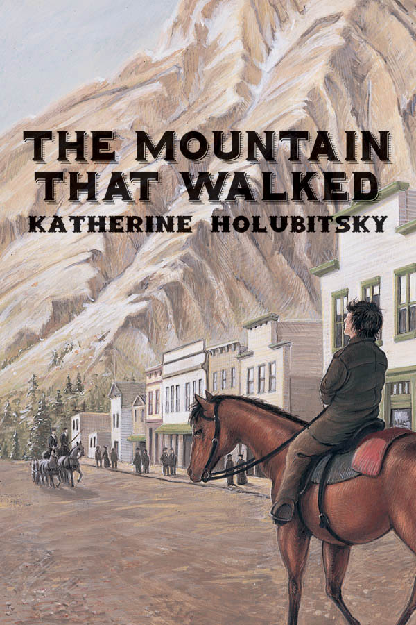 The Mountain That Walked By: Katherine Holubitsky