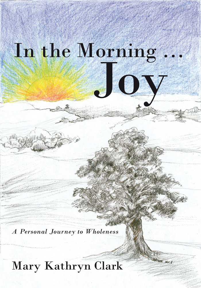 In the Morning … Joy