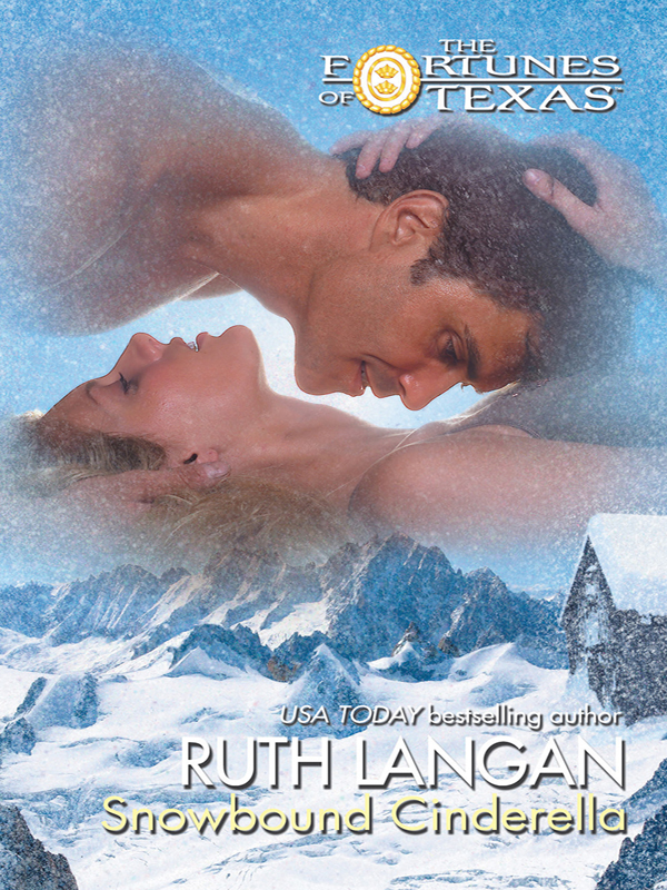Snowbound Cinderella By: Ruth Langan