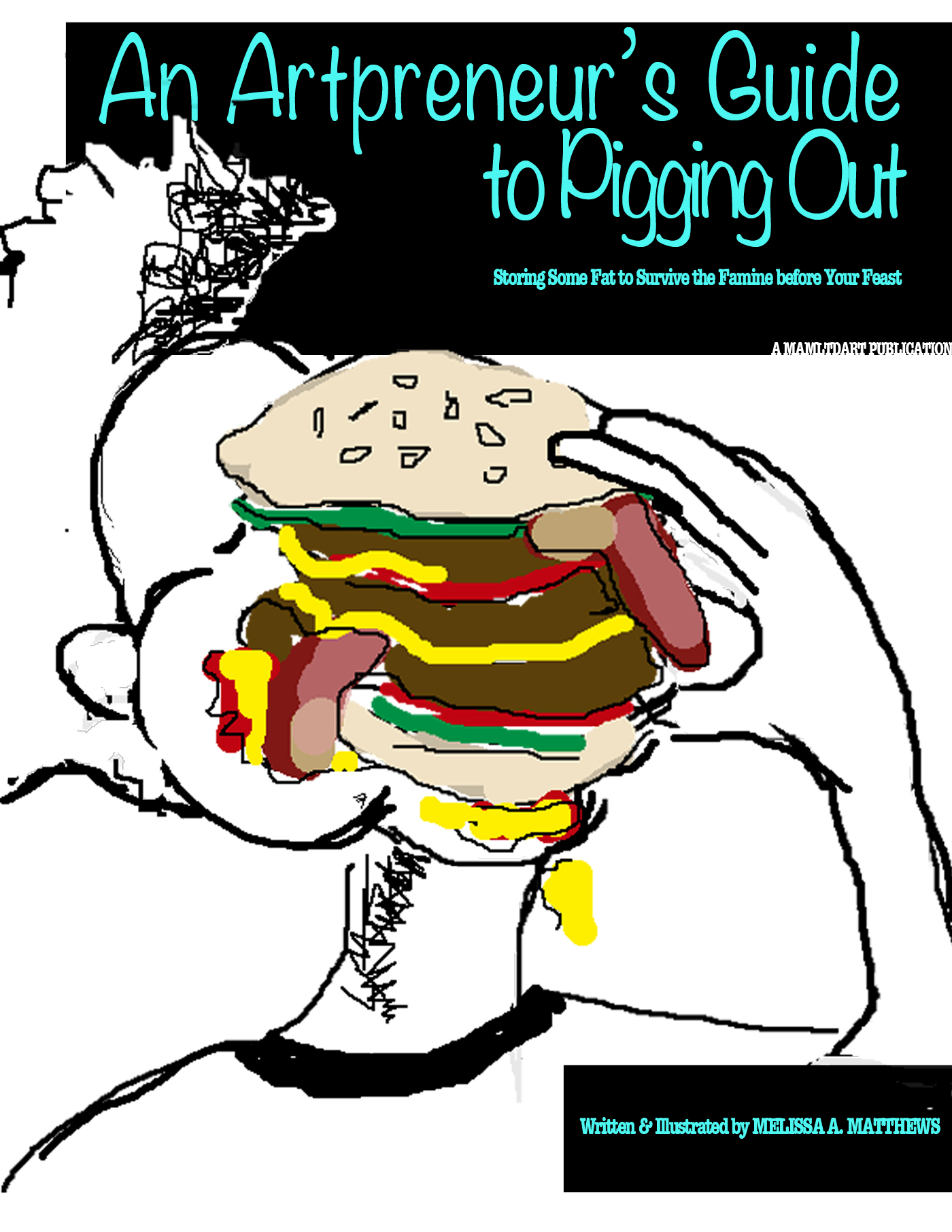 An Artpreneur's Guide to Pigging Out