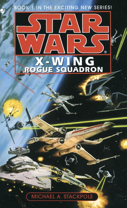Rogue Squadron: Star Wars (X-Wing) By: Michael A. Stackpole