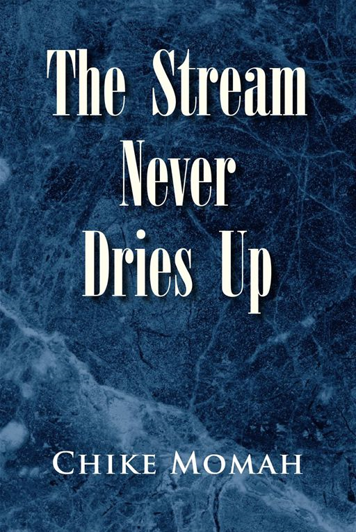 The Stream Never Dries Up