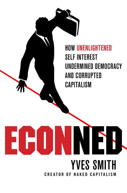 ECONned By: Yves Smith
