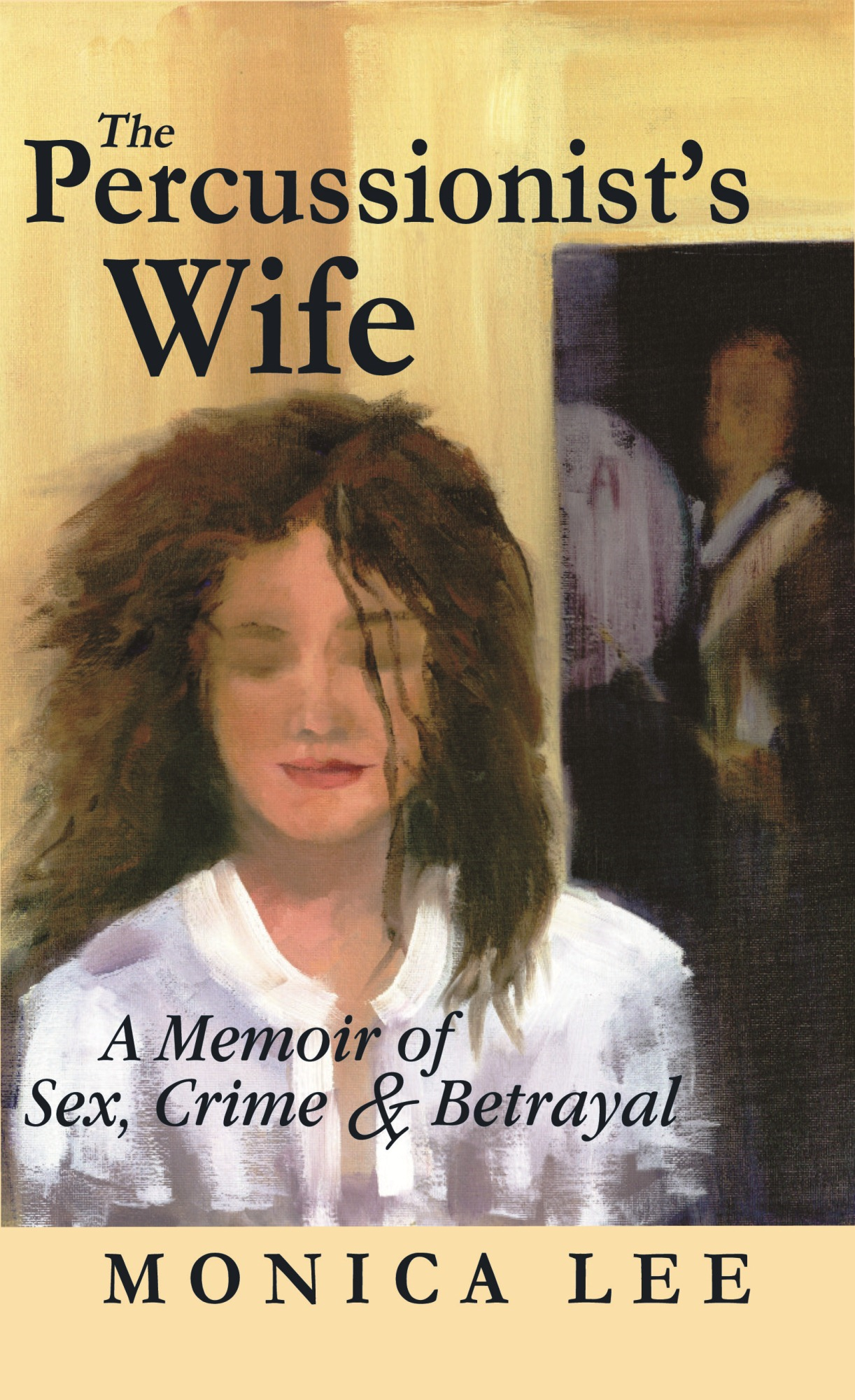 The Percussionist's Wife By: Monica Lee