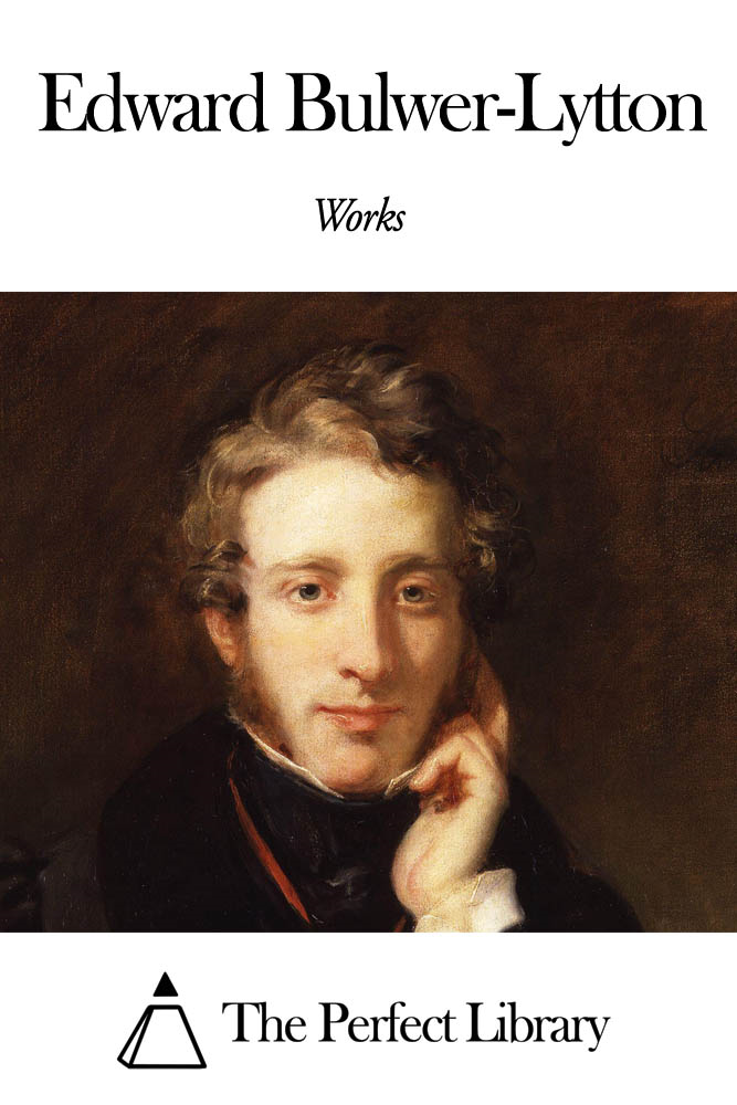 Works of Edward Bulwer-Lytton