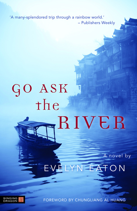 Go Ask the River