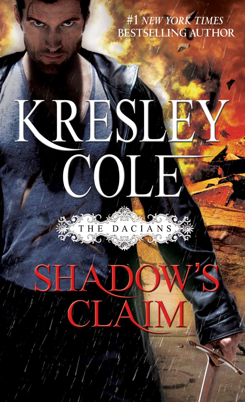 Shadow's Claim By: Kresley Cole