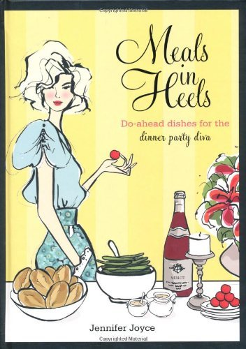 Meals in Heels By: Jennifer Joyce
