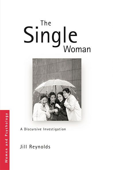 The Single Woman By: Jill Reynolds