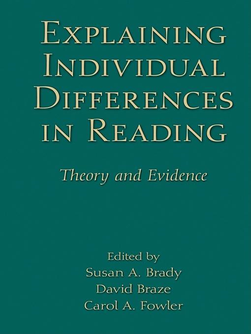 Susan A.  Brady - Explaining Individual Differences in Reading