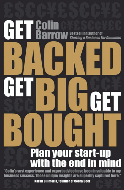 Get Backed, Get Big, Get Bought By: Colin Barrow