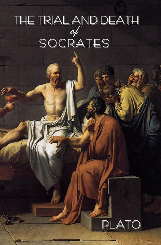 PLATO - The trial and death of Socrates